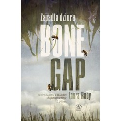 Zapadła dziura. Bone Gap